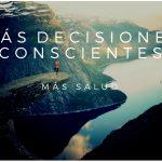 decisiones conscientes