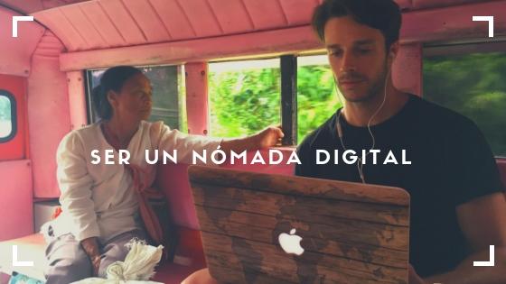 ¿Cómo llegar a ser un nómada digital?