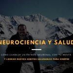 Neurociencia y salud para cambiar un patrón neuronal