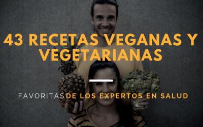 43 recetas veganas y vegetarianas favoritas de los expertos en salud