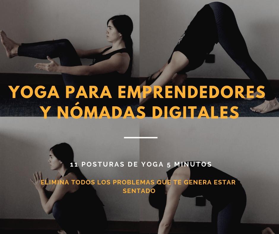 Yoga para emprendedores: 11 posturas que eliminarán los problemas de estar sentado