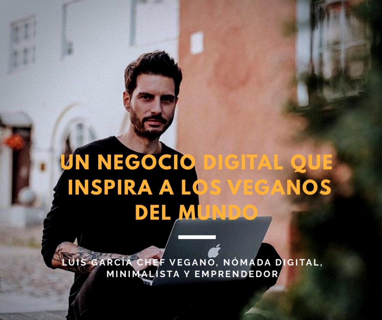 Un negocio digital que inspira a los veganos del mundo